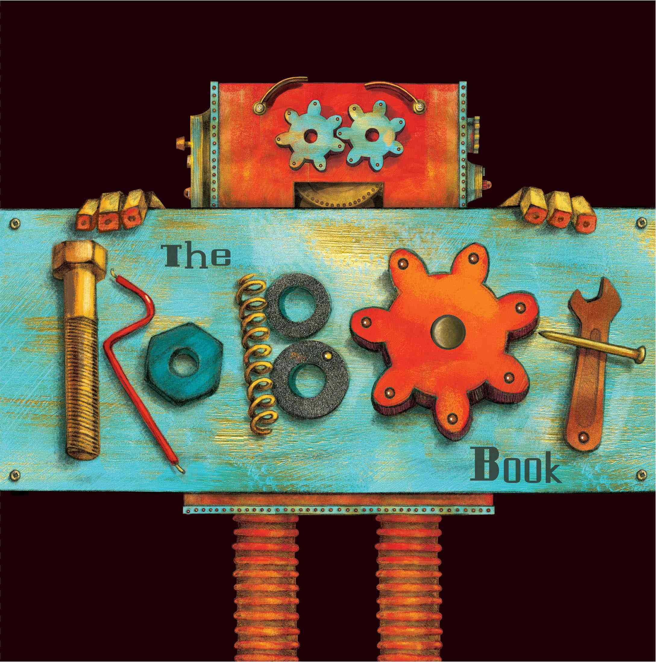 The Robot Book By Brown, Heather (CRT)